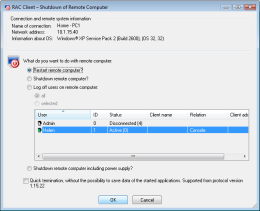 Remote shutdown of a computer with Windows® operation system. RAC – Remote Desktop, Remote Access, Remote Support, Service Desk, Remote Administration.