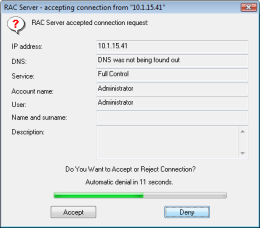 Asking when there is a requirement for connection in remote system. RAC - Remote Desktop, Remote Access, Remote Support, Service Desk, Remote Administration.