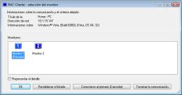 De la selección de los monitores. RAC - Software para el control remoto del PC y de la administración alejada.